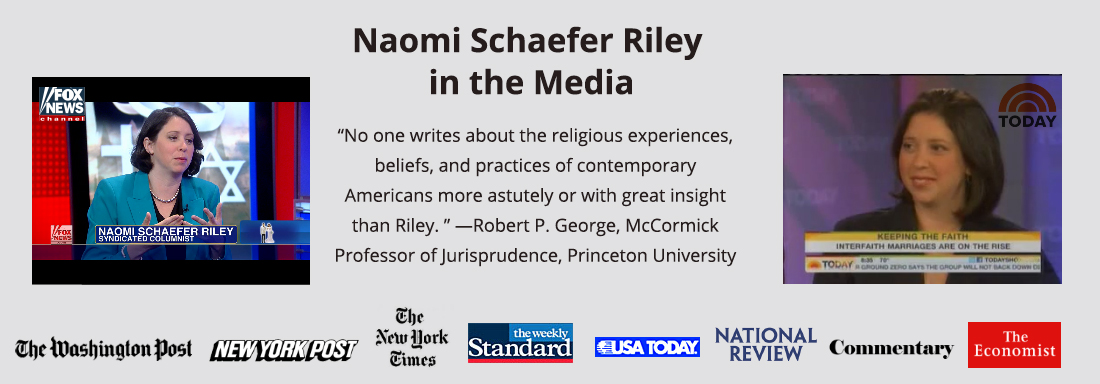 Naomi Schaefer Riley in the Media