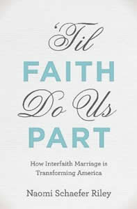 Til Faith Do Us Part: How Interfaith Marriage is Transforming America